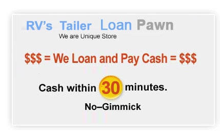 RV pawn  Sell, Loan Pawn for CASH on any RV, Pawn or Sell: New, Used